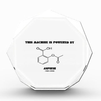 This Machine Is Powered By Aspirin (Molecule) Award
