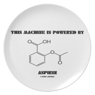 This Machine Is Powered By Aspirin (Molecule) Party Plates