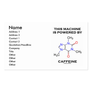 This Machine Is Powered By Caffeine (Molecule) Business Card Template
