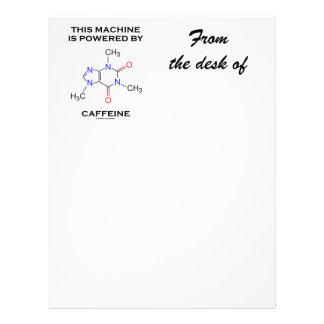 This Machine Is Powered By Caffeine (Molecule) Letterhead