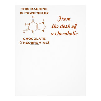 This Machine Is Powered By Chocolate (Theobromine) Letterhead