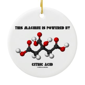 This Machine Is Powered By Citric Acid Chemistry Round Ceramic Ornament