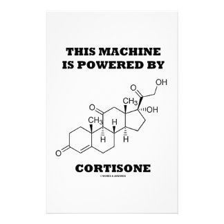 This Machine Is Powered By Cortisone Chemistry Stationery