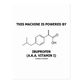 This Machine Is Powered By Ibuprofen (Vitamin I) Postcard