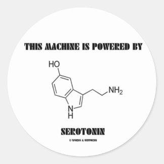 This Machine Is Powered By Serotonin (Chemistry) Classic Round Sticker