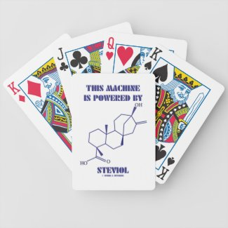 This Machine Is Powered By Steviol (Chemistry) Deck Of Cards