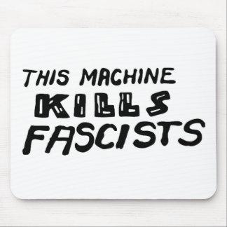 """This Machine Kills Fascists"" Mouse Pad"