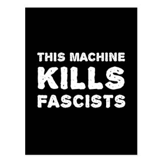 This Machine Kills Fascists Postcard