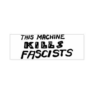 This Machine Kills Fascists Rubber Stamp