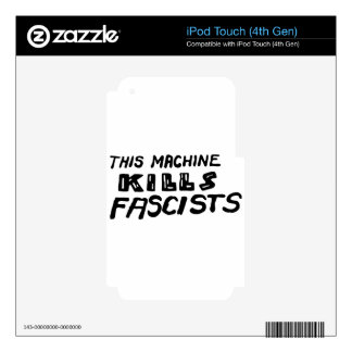 """This Machine Kills Fascists"" Skin For iPod Touch 4G"