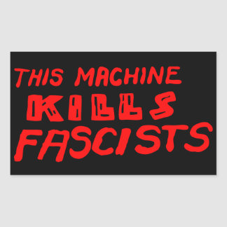 This Machine Kills Fascists Sticker set