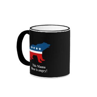 This Mama Bear is angry Ringer Coffee Mug