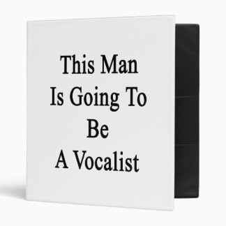 This Man Is Going To Be A Vocalist Vinyl Binder