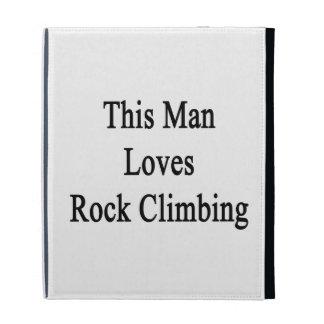This Man Loves Rock Climbing iPad Folio Case