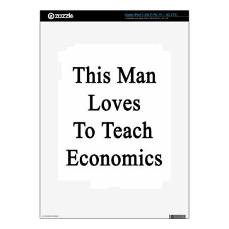 This Man Loves To Teach Economics iPad 3 Decals