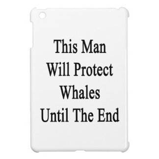This Man Will Protect Whales Until The End iPad Mini Covers