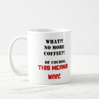 This Means War! Classic White Coffee Mug