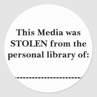 This Media was STOLEN from the personal library... Classic Round Sticker