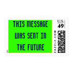 This Message Was Sent In The Future Postage
