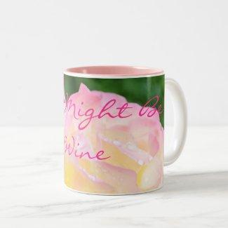 This might be wine Two-Tone coffee mug