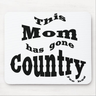 This Mom gone country Mouse Pads
