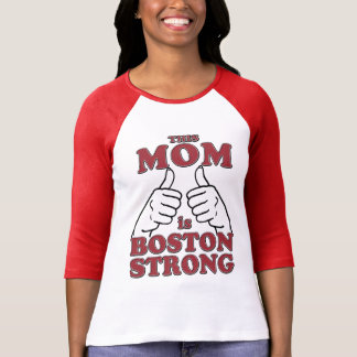 This MOM is Boston Strong T-Shirt