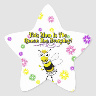 This Mom Is The Queen Bee Everyday Bee & Flowers Star Sticker