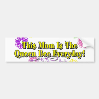 This Mom Is The Queen Bee Everyday Type Car Bumper Sticker