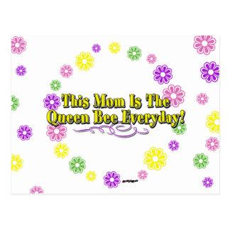 This Mom Is The Queen Bee Everyday! Type & Flowers Postcard
