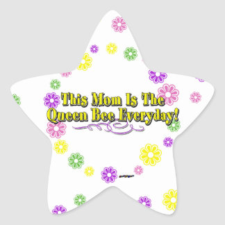 This Mom Is The Queen Bee Everyday! Type & Flowers Star Stickers