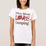 This Mom Loves Camping T-Shirt
