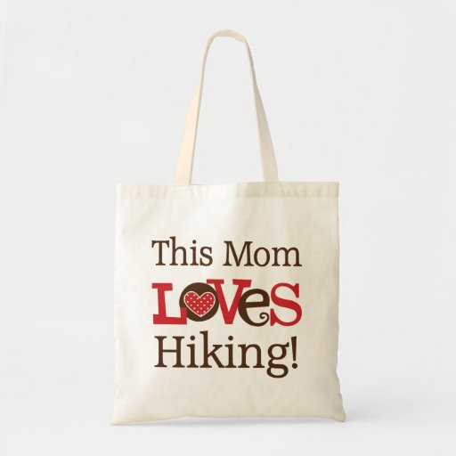 This Mom Loves Hiking Tote Bags