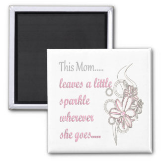 This Mom Sparkles 2 Inch Square Magnet