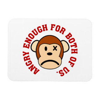 This monkey is angry enough for both of us rectangular photo magnet