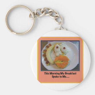 This Morning My Breakfast Spoke To Me.... Basic Round Button Keychain