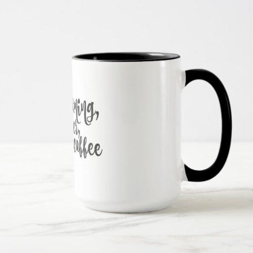 This Morning With Her Having Coffee Mug