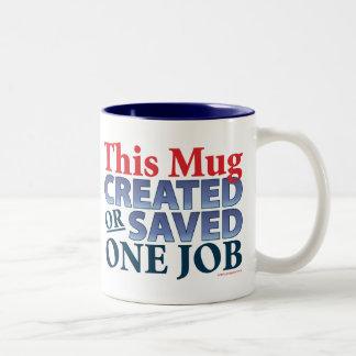 This Mug Created or Saved One Job