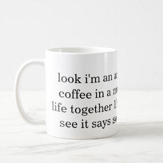 this mug is proof of my adulthood