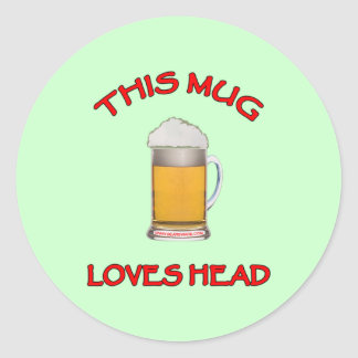 This Mug Loves Head Classic Round Sticker