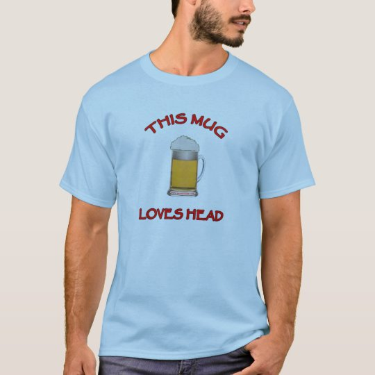 This Mug Loves Head T-Shirt
