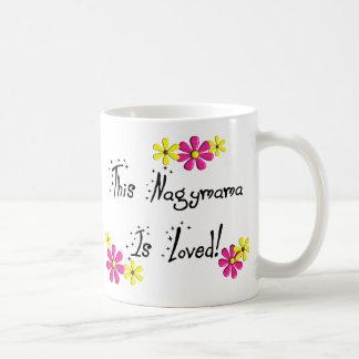 This Nagymama(Hungarian Grandmother) is LOVED Coffee Mug