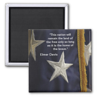 """""""This nation will remain the land of the free..."""" 2 Inch Square Magnet"""