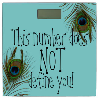 This Number Does NOT Define You Peacock Scale