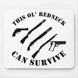 This Ol' Redneck Can Survive Mouse Pad