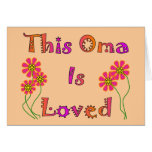 """This Oma is Loved""  Mother's Day Gifts Greeting Card"