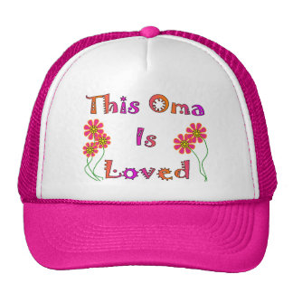 """""""This Oma is Loved""""  Mother's Day Gifts Trucker Hat"""