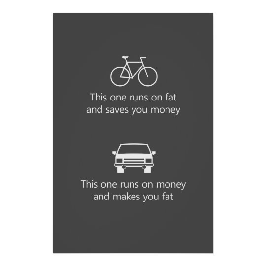 This One Runs On Fat And Saves You Money Poster
