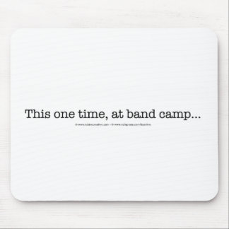 This one time at band camp... mouse pad