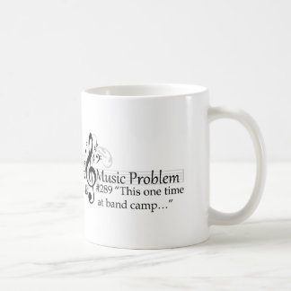 """""""This one time at band camp…"""" Classic White Coffee Mug"""