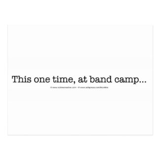 This one time at band camp... postcard